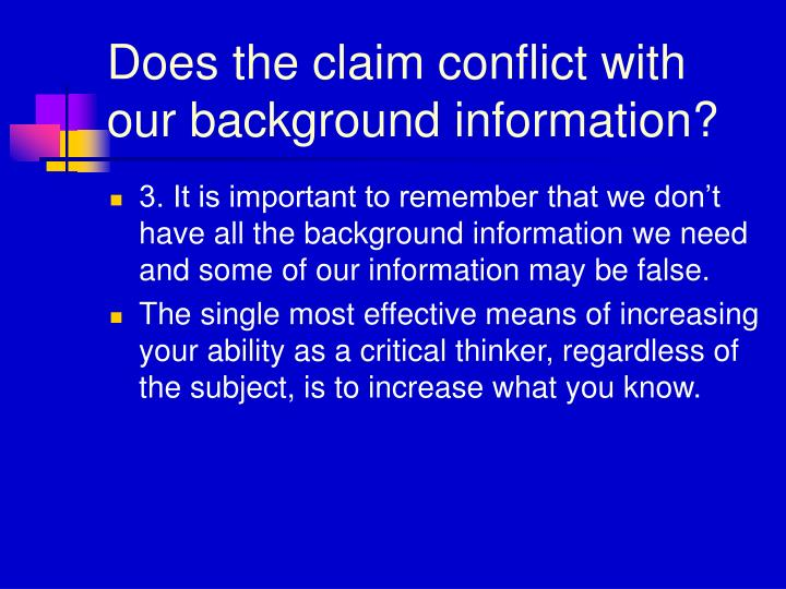 Does the claim conflict with our background information?