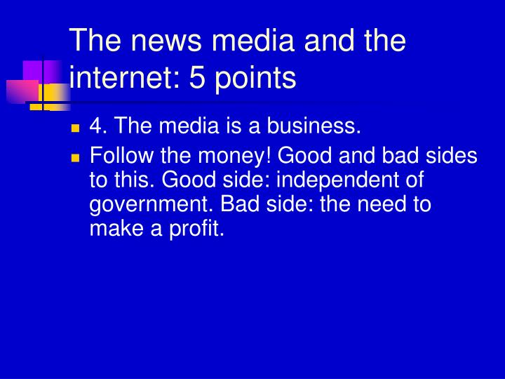 The news media and the internet: 5 points