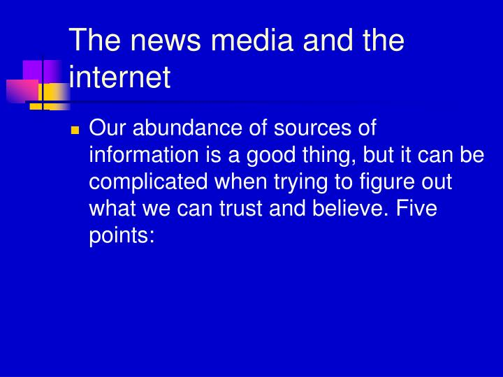 The news media and the internet