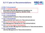 q 7 17 plan on recommendations