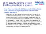 sg 11 security signaling protocol draft recommendation in progress