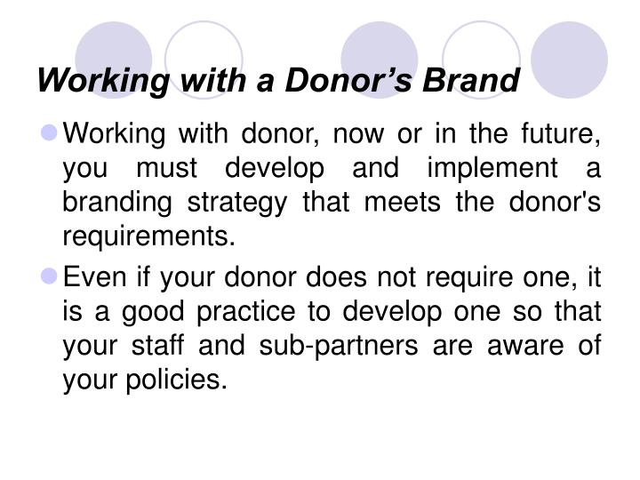 Working with a Donor's Brand