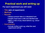 practical work and writing up