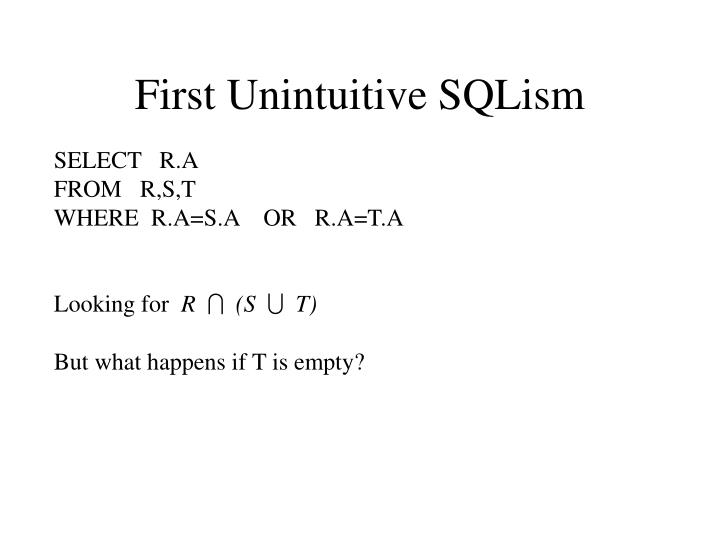 First Unintuitive SQLism