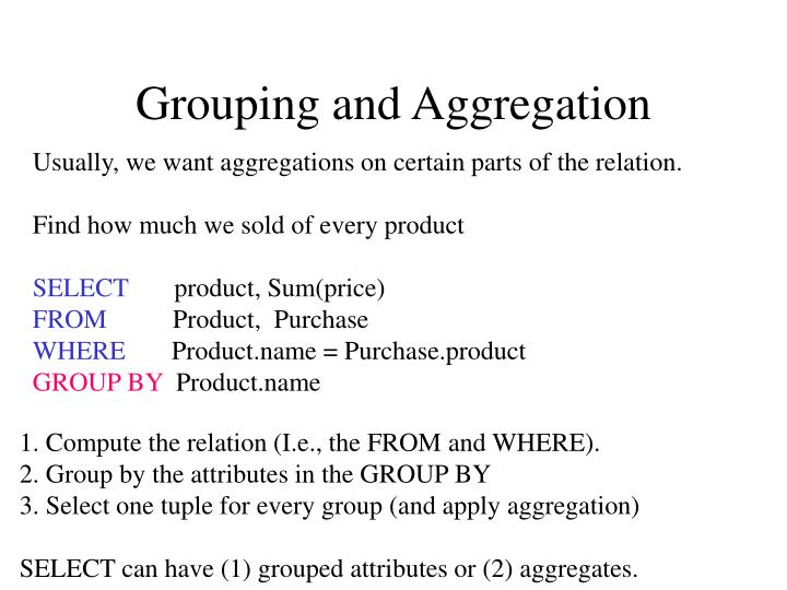 Grouping and Aggregation