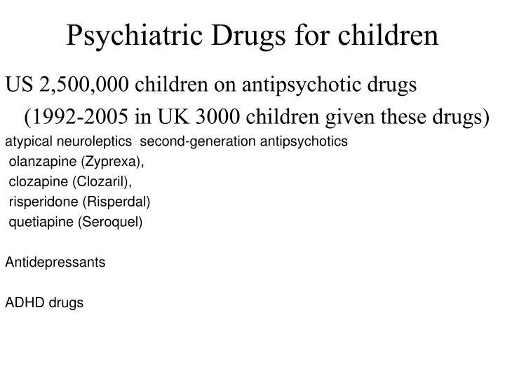 Psychiatric Drugs for children