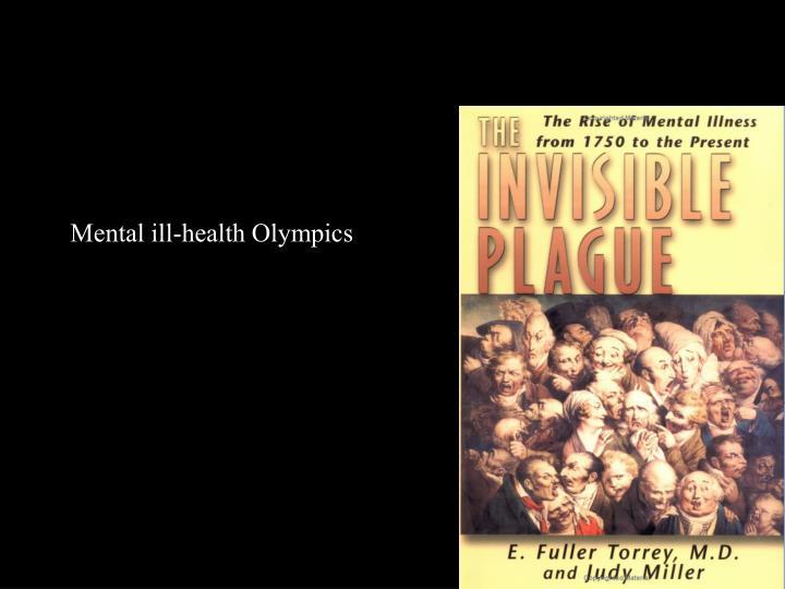 Mental ill-health Olympics