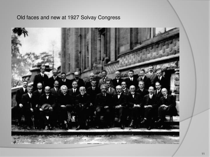 Old faces and new at 1927 Solvay Congress