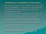 antibacterial susceptibility of anaerobes