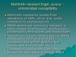 methicillin resistant staph aureus antimicrobial susceptibility