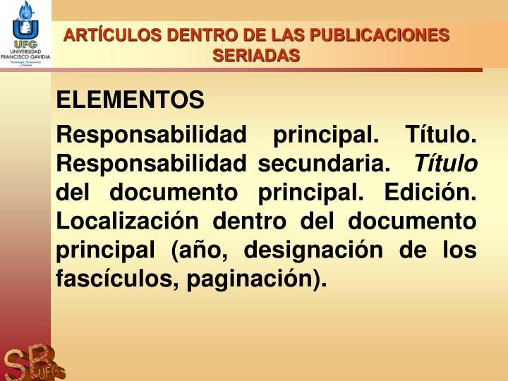 ARTÍCULOS DENTRO DE LAS PUBLICACIONES SERIADAS