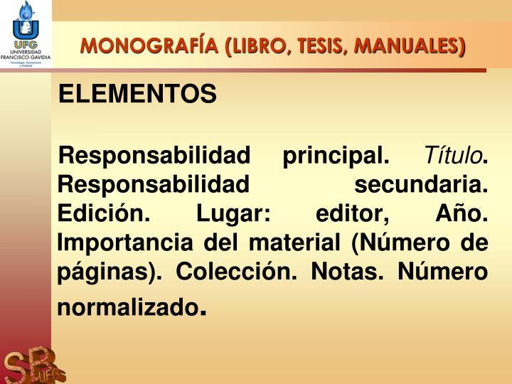 MONOGRAFÍA (LIBRO, TESIS, MANUALES)