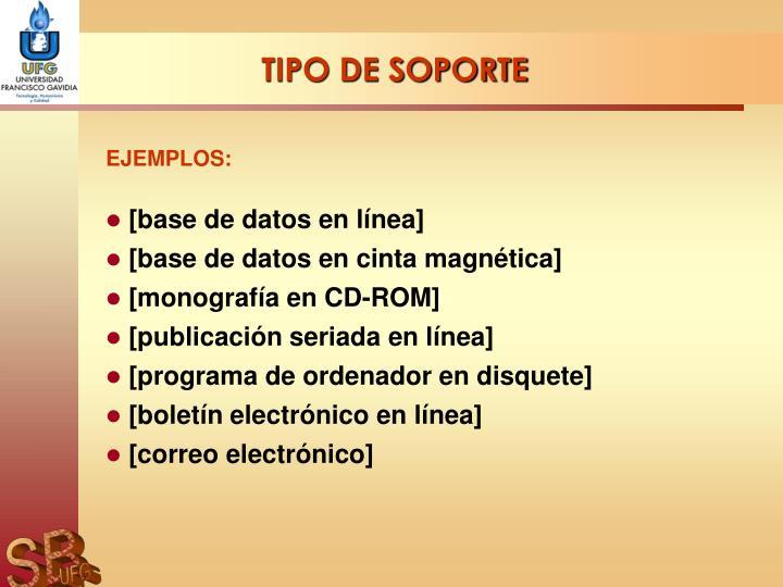 TIPO DE SOPORTE