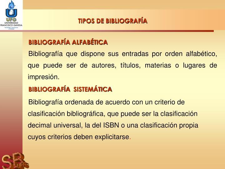 TIPOS DE BIBLIOGRAFÍA