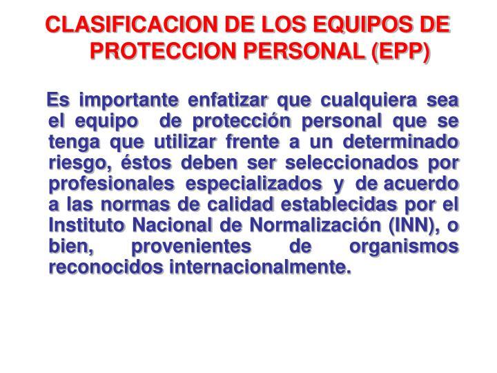 CLASIFICACION DE LOS EQUIPOS DE
