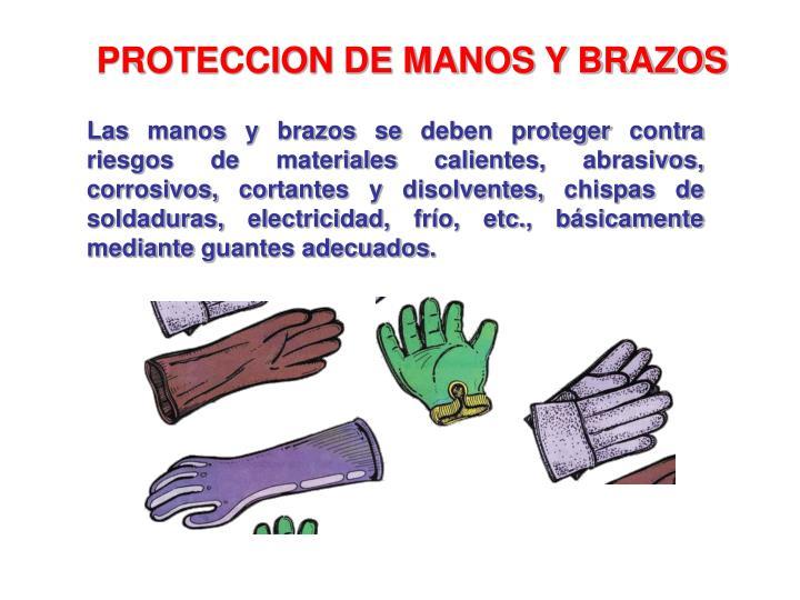 PROTECCION DE MANOS Y BRAZOS