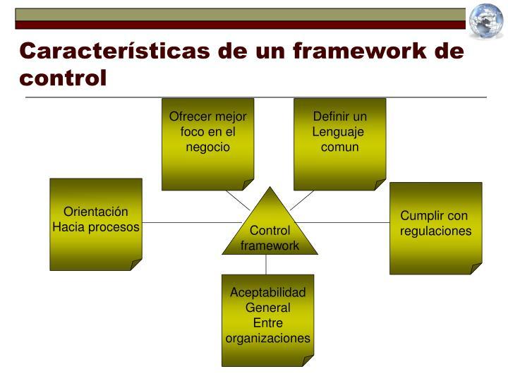 Caracter sticas de un framework de control