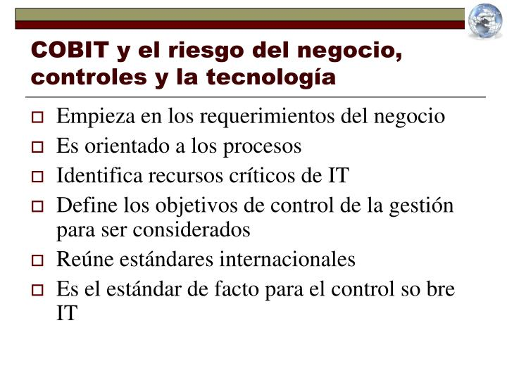 COBIT y el riesgo del negocio, controles y la tecnología