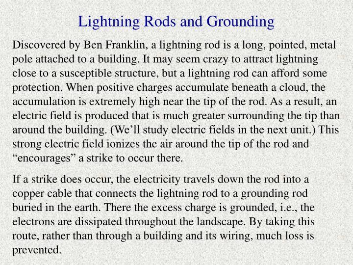 Lightning Rods and Grounding