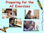 preparing for the ac exercises