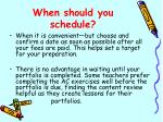 when should you schedule