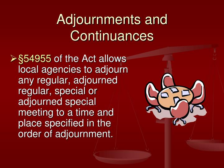 Adjournments and Continuances