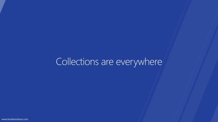 Collections are everywhere