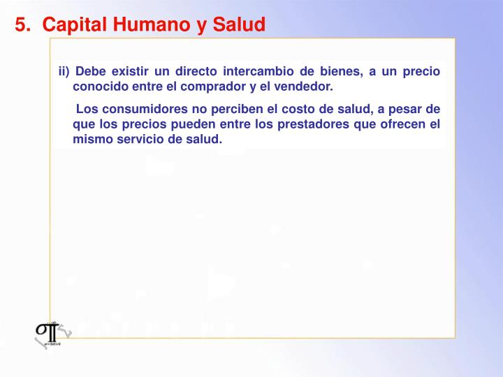 5.  Capital Humano y Salud