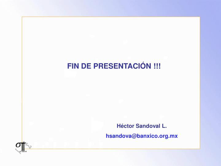 FIN DE PRESENTACIÓN !!!