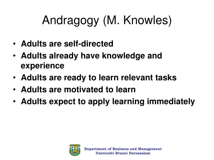 Andragogy (M. Knowles)