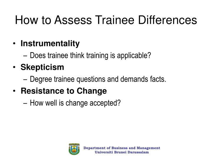 How to Assess Trainee Differences