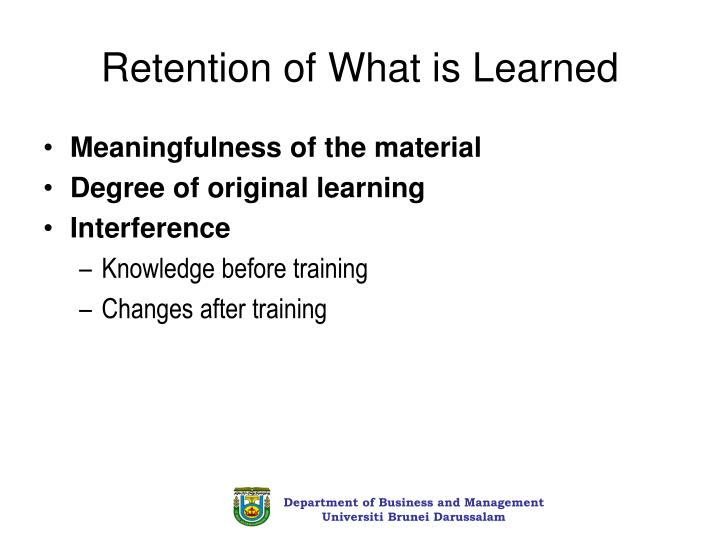 Retention of What is Learned