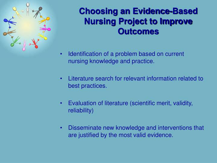 Identification of a problem based on current nursing knowledge and practice.