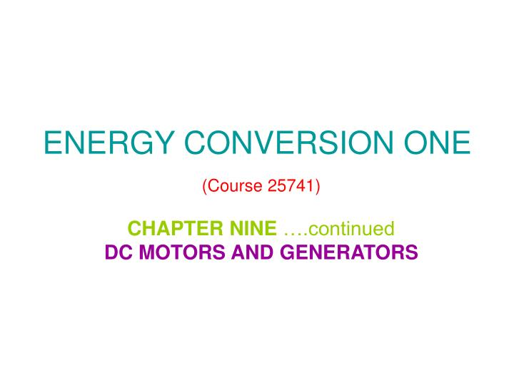 energy conversion one course 25741 n.
