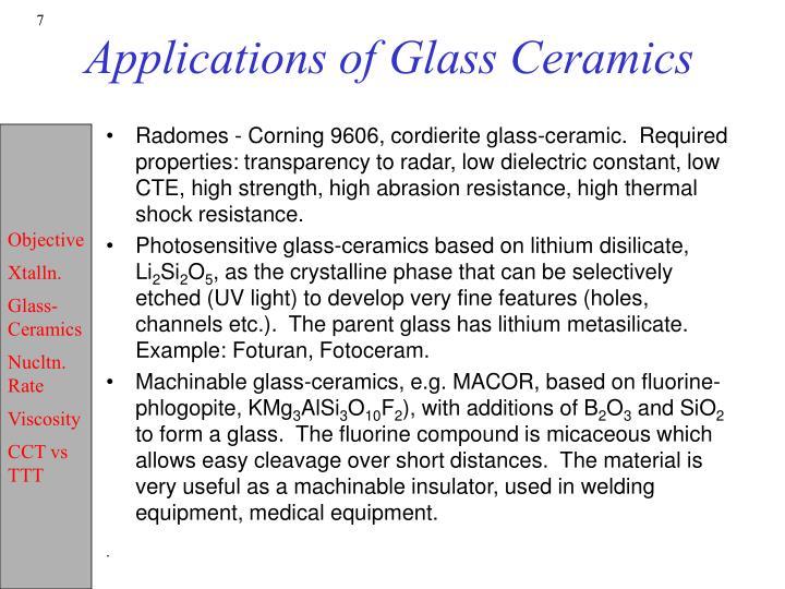 Applications of Glass Ceramics