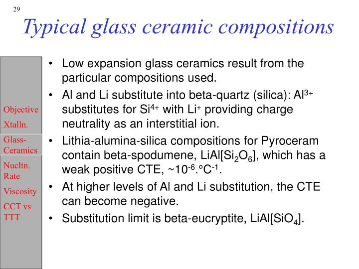 Typical glass ceramic compositions