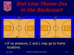 end line throw ins in the backcourt