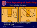 foul reporting switching