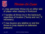 throw in cues