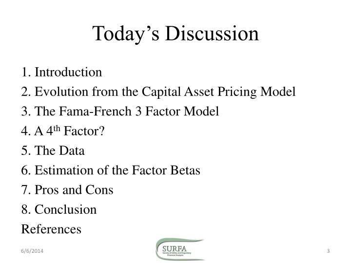 three factor asset pricing model The capital asset pricing model  the betas in exhibit iv are consistent with those of companies in the three  inclusion of a factor representing.