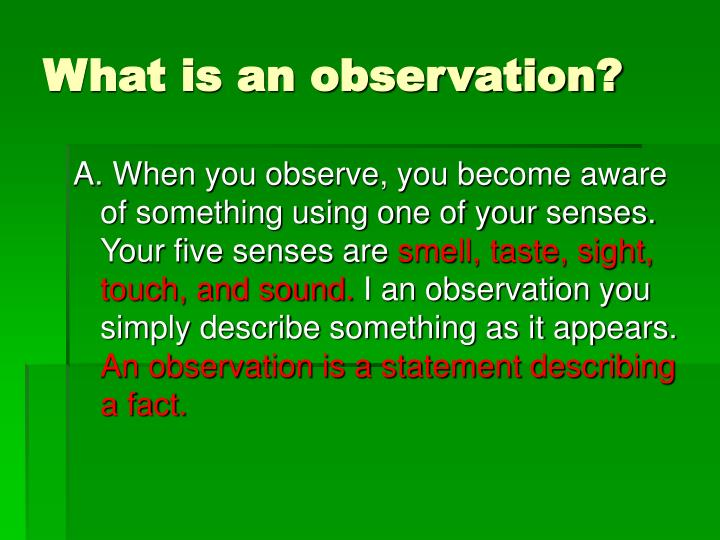 What is an observation
