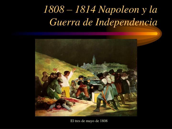 1808 1814 napoleon y la guerra de independencia