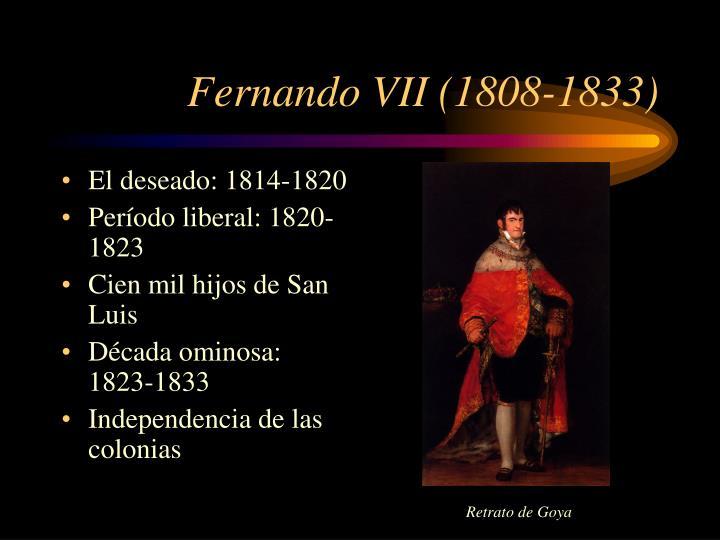 Fernando VII (1808-1833)