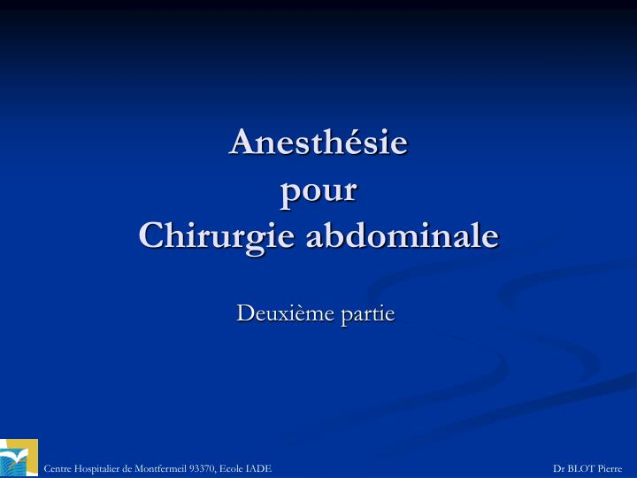 anesth sie pour chirurgie abdominale n.