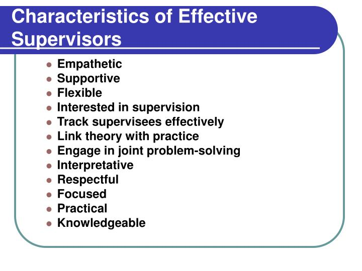 Characteristics of Effective Supervisors
