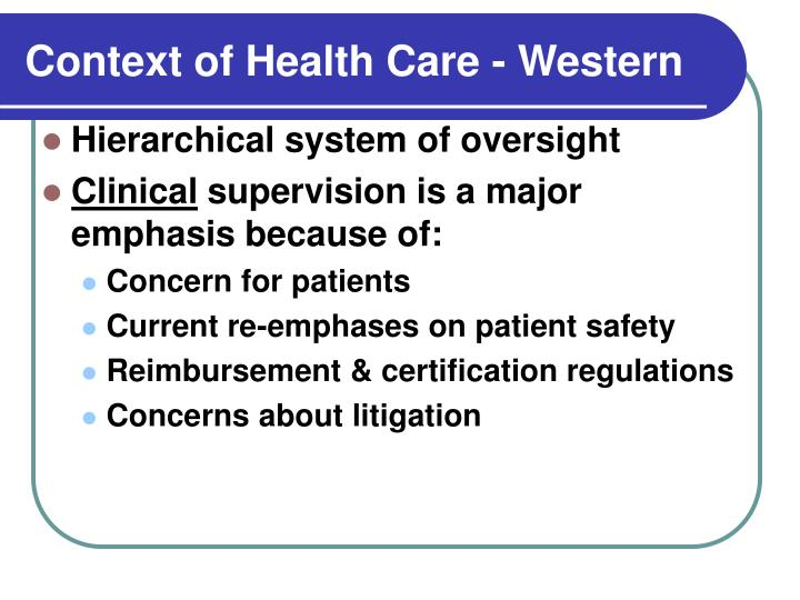 Context of health care western