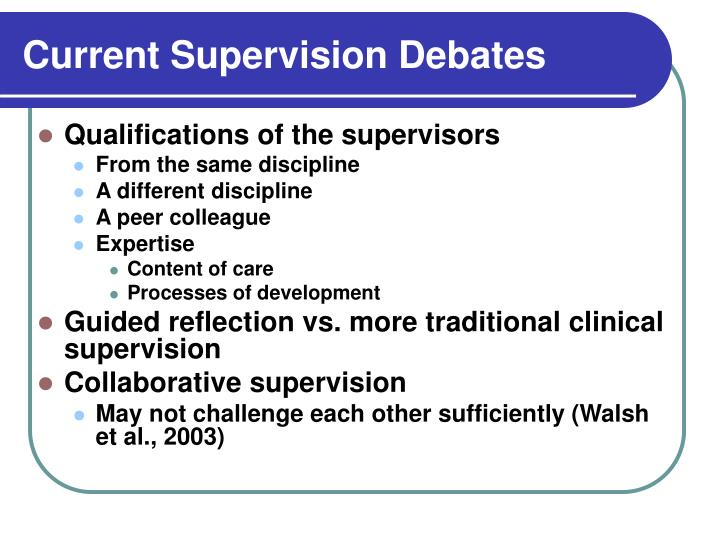 Current Supervision Debates