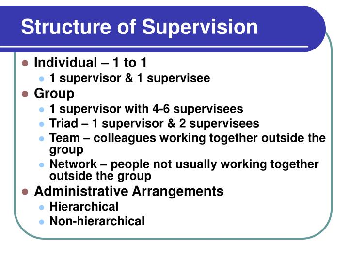 Structure of Supervision