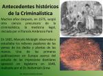 antecedentes hist ricos de la criminal stica4