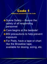 code 1 additional parameters to the code